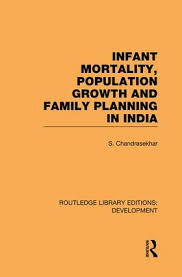 infant mortality population growth and family planning in infant mortality population growth and family planning in