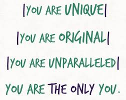 Image result for YOU ARE UNIQUE