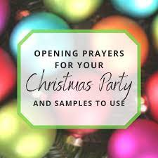 It's the perfect time to teach them the value of reflection and gratefulness, plus it's so cute to hear their short prayers! Sample Opening Prayers For Your Christmas Party