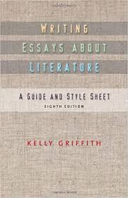 Amazon.com: Writing Essays About Literature (9781428290419): Griffith,  Kelley: Books