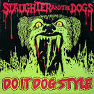 Do It Dog Style [Bonus Tracks] album by Slaughter & the Dogs