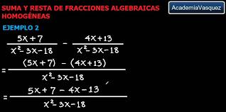 suma y resta de fracciones algebraicas géneas