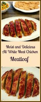What's more comforting and satisfying than meatloaf? Moist And Delicious All White Meat Chicken Meatloaf Pams Daily Dish