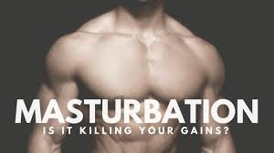 Masturbation causes muscle imbalance