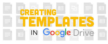 google templates creating templates with google drive