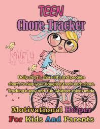 Teen Chore Tracker 8 5 X 11 Full Color Interior Chores