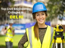 Top 25 Civil Engineering Colleges in Delhi - ConstructionPlacements