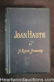 <b>Joan</b> Haste by <b>H</b>. <b>Rider Haggard</b>