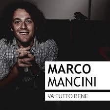 Va tutto bene - Single by Marco Mancini on Apple Music