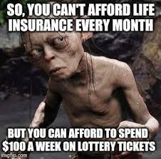 Today i'm going to share my experience recently applying for and getting term life insurance for myself to help cover my family in case anything happens to. Insurance Memes 94 Funniest Memes Ever Created