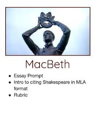 macbeth essay prompt how to cite shakespeare in mla macbeth essay prompt how to cite shakespeare in mla instructions