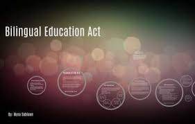 Bilingual Education Act by Myra Peters