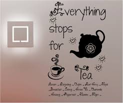everything stops for tea wall art quote sticker vinyl kitchen cafe on cafe wall art design with everything stops for tea wall art quote sticker vinyl kitchen cafe