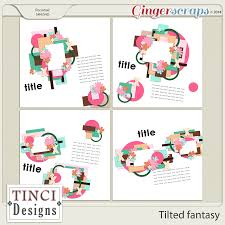 Tinci Designs Gingerscraps Templates Tilted Fantasy