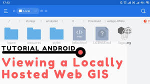 Viewing a Locally Hosted Web GIS (index.html file) with Android ...