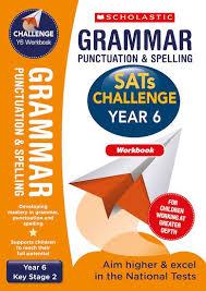 Grammar Punctuation Sats Challenge Grammar Punctuation And Spelling Workbook Year 6 X 10