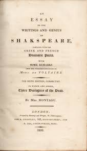 essay on the writings and genius of shakespeare compared the essay on the writings and genius of shakespeare compared the greek and french dramatic