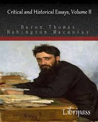 macaulay historical essays volume essay help affordable and  macaulay historical essays volume