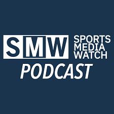 Sports Media Watch Podcast