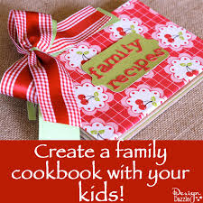 How To Make A Recipe Book Create A Family Cookbook With Kids