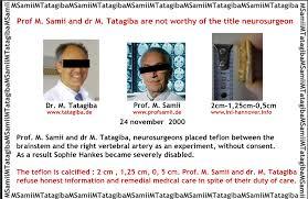 Prof Madjid Samii and Prof MarcosTatagiba are not worthy of the title  neurosurgeon - SIN-NL