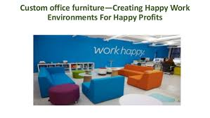 creating office work. Custom Office Furniture\u2014Creating Happy Work Environments For Profits Creating