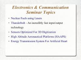 latest seminar topics for engineering mca msc students  processing and algorithm 11 electronics communication seminar topics
