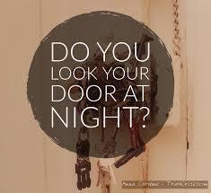 lock your door. Modren Your Throughout Lock Your Door T