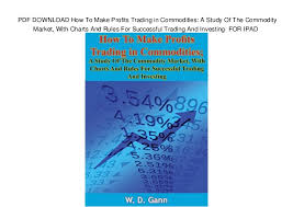 Trading Charts Commodities Pdf Download How To Make Profits Trading In Commodities A