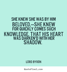 Lord Byron's Famous Quotes - QuotePixel.com via Relatably.com