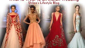 Designer Gowns For Indian Wedding Indian Wedding Dresses What To Wear To An Indian Wedding