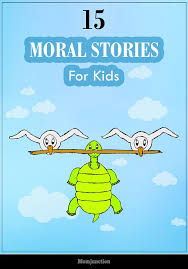 best fables morals ideas examples of top 15 moral stories for kids to read