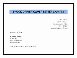 Driver Cover Letters Cover Letter For Truck Driver Lovely Truck Driver Cover