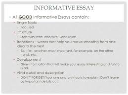 th english lit comp informative essay compare contrast ppt 4 informative essay all good informative essays contain single topic focused structure start intro end conclusion transitions words that help