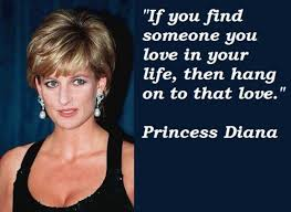 Princess Diana Quotes Mesmerizing If You Find Someone Quote Picture