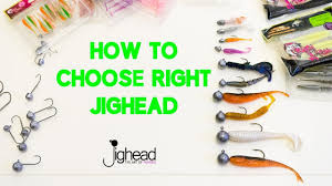 Jighead Tv How To Choose Jigheads For Your Soft Baits