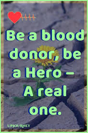 40 [BEST] Blood Donation Quotes and Slogans in 40 Inspiration Donation Quotes