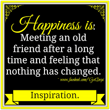 Old School Friends Get Together Quotes