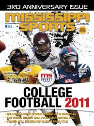 MSM 2011 College Football Issue by Mississippi Sports Magazine - issuu