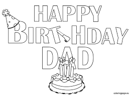 Small Picture happy birthday coloring pages for dad Google Search Printables