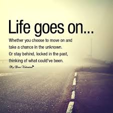 Life Moves On Quotes
