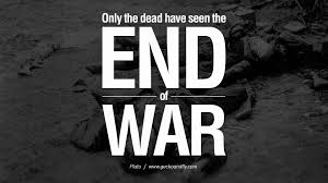 Quote Spy Extraordinary 48 Famous Quotes About War On World Peace Death Violence
