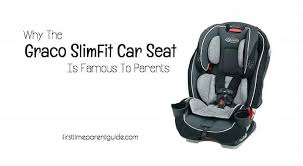 why the graco slimfit car seat is