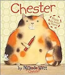 Chester: Watt, Mélanie, Watt, Mélanie: 9781554534609: Amazon.com: Books