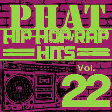 Phat Hip Hop Rap Hits Vol 22 By Hit Crew Masters