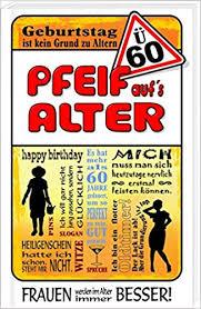 ü60 Pfeif Aufs Alter Frauen Happy Birthday Amazonde Andrea