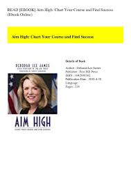 Read Ebook Aim High Chart Your Course And Find Success