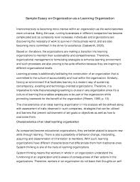 sample essay on organization as a learning organization sample essay on organization as a learning organization interconnectivity is becoming more intense in an organization