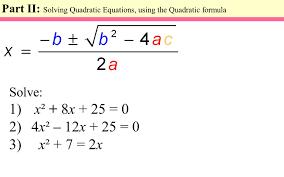 part ii solving quadratic equations using the quadratic formula