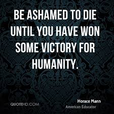 Horace Mann Quotes QuoteHD Extraordinary Horace Mann Quotes